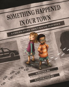 Something happened in our town : a child