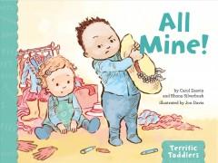 All Mine! by Zeavin, Carol