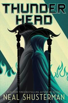 Thunderhead by Shusterman, Neal