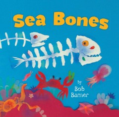 Sea bones by Barner, Bob
