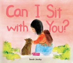 Can I sit with you? by Jacoby, Sarah  (Illustrator)