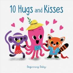 10 hugs & kisses by Slater, Nicola