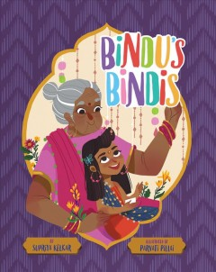 Bindu's bindis by Kelkar, Supriya
