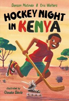 Hockey night in Kenya by Mutina, Danson.