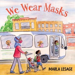 We wear masks by Lesage, Marla
