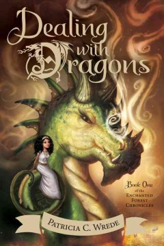 Dealing with dragons by Wrede, Patricia C.