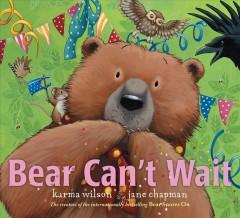 Bear can't wait by Wilson, Karma