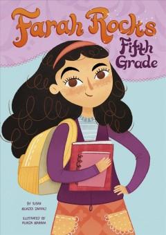Farah rocks fifth grade by Darraj, Susan Muaddi