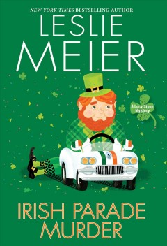 Irish parade murder : a Lucy Stone mystery by Meier, Leslie.