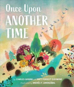 Once Upon Another Time by Esenwine, Matt Forrest