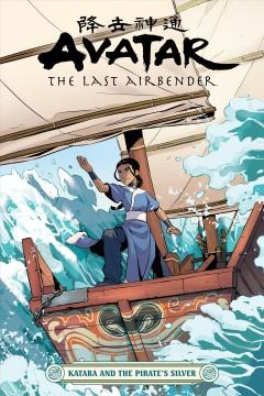Avatar, the last airbender.  Katara and the pirate