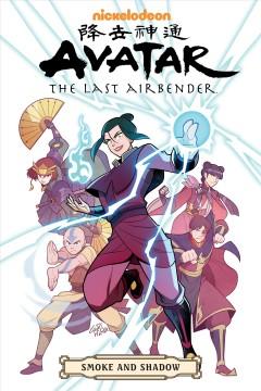 Avatar, the last Airbender : smoke and shadow by Yang, Gene Luen.