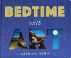 Bedtime with Art by Hahn, Sabrina