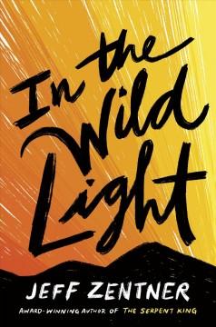 In the wild light by Zentner, Jeff