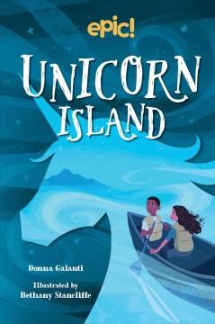 Unicorn Island by Galanti, Donna