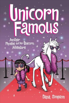 Unicorn famous : another Phoebe and her unicorn adventure by Simpson, Dana