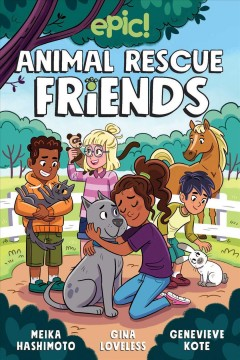 Animal rescue friends by Hashimoto, Meika.