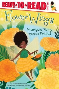 Marigold Fairy makes a friend by Dennis, Elizabeth