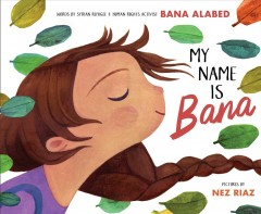 My Name Is Bana by Alabed, Bana