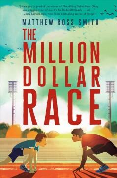 The million dollar race by Smith, Matthew Ross