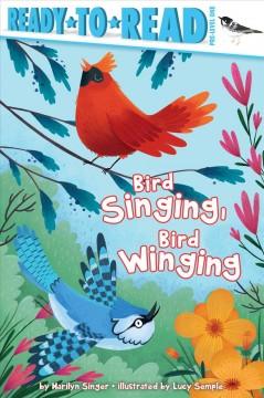 Bird singing, bird winging by Singer, Marilyn