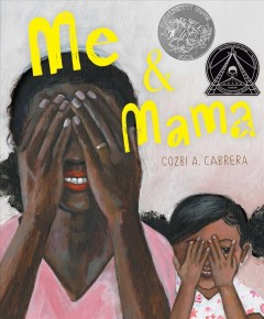 Me & Mama by Cabrera, Cozbi A.