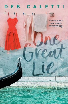 One great lie by Caletti, Deb