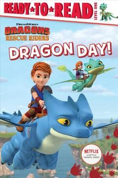 Dragon day! by Gallo, Tina