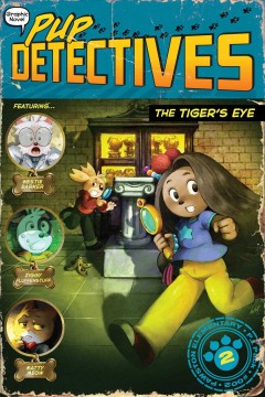 Pup detectives.  The tiger's eye  2, by Gumpaw, Felix