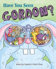 Have you seen Gordon? : a search-and-find book by Epstein, Adam Jay