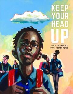 Keep Your Head Up by King Neil, Aliya