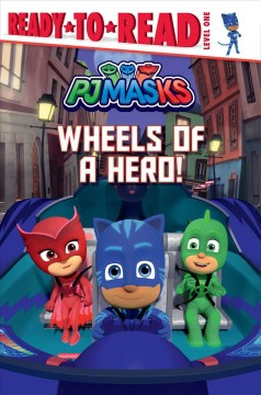 Wheels of a Hero! by Nakamura, May