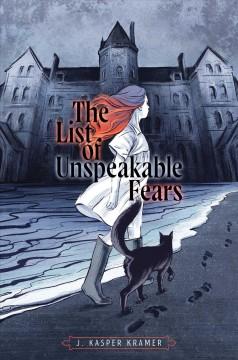 The list of unspeakable fears by Kramer, J. Kasper