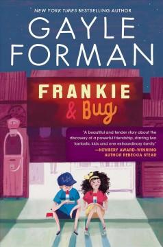 Frankie & Bug by Forman, Gayle.