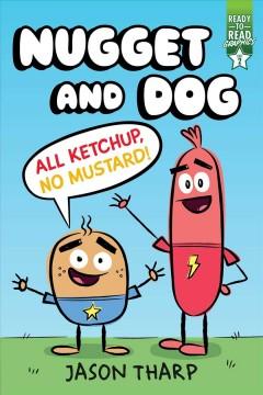 All ketchup, no mustard! by Tharp, Jason