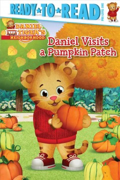 Daniel Visits a Pumpkin Patch: Ready-To-Read Pre-Level 1 by Testa, Maggie