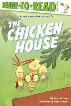 The chicken house by Cronin, Doreen