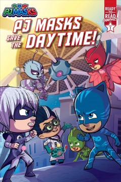 PJ Masks save the daytime! by Michaels, Patty