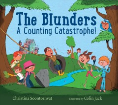 The Blunders : a counting catastrophe! by Soontornvat, Christina