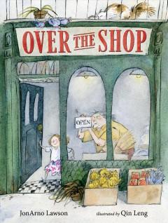 Over the shop by Lawson, JonArno