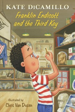 Franklin Endicott and the third key by DiCamillo, Kate