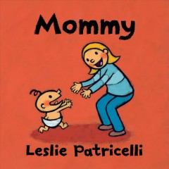Mommy by Patricelli, Leslie.