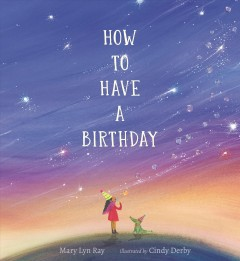 How to have a birthday by Ray, Mary Lyn