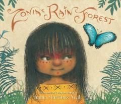 Zonia's rain forest by Martinez-Neal, Juana.