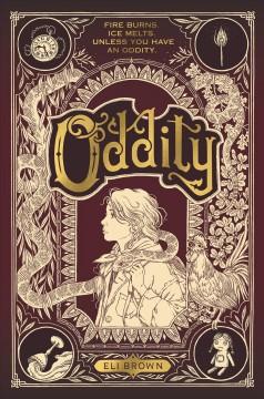 Oddity by Brown, Eli