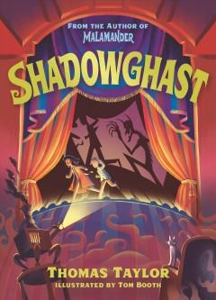 Shadowghast by Taylor, Thomas