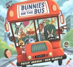 Bunnies on the bus by Ardagh, Philip