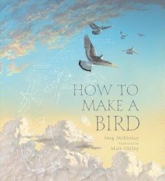 How to make a bird by McKinlay, Megan