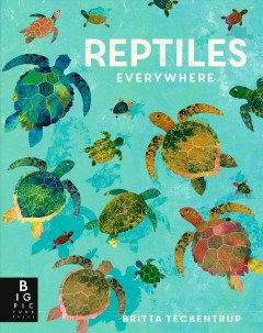 Reptiles everywhere by De la Bedoyere, Camilla