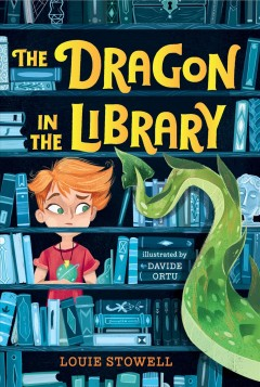 The dragon in the library by Stowell, Louie